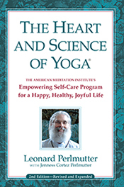 The Heart and Science of Yoga-Second Edition