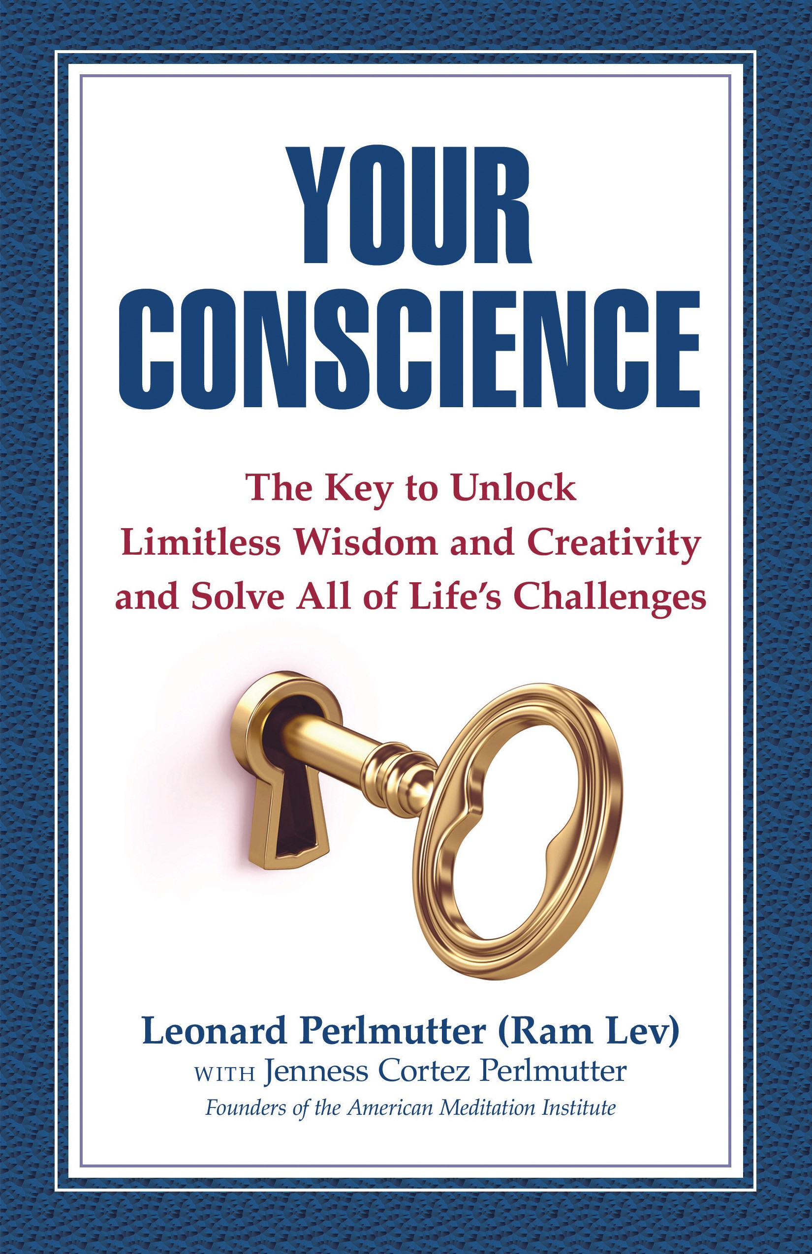 Your Conscience Book by Leonard Perlmutter (Ram Lev)